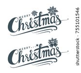 merry christmas text  lettering ... | Shutterstock .eps vector #755101546