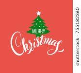 merry christmas hand drawn...   Shutterstock .eps vector #755182360