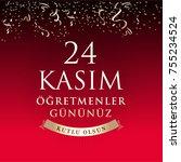 november 24th turkish teachers... | Shutterstock .eps vector #755234524