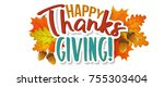 thanksgiving day greetings and... | Shutterstock .eps vector #755303404