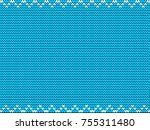 blue knitted background with... | Shutterstock .eps vector #755311480