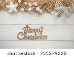christmas background with... | Shutterstock . vector #755379220