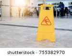 sign showing warning of caution ... | Shutterstock . vector #755382970