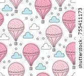 seamless air balloons pattern... | Shutterstock .eps vector #755411173