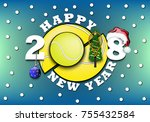 happy new year 2018 and tennis... | Shutterstock .eps vector #755432584