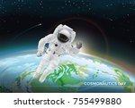 festive card for cosmonautics... | Shutterstock . vector #755499880