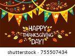 happy thanksgiving day.... | Shutterstock . vector #755507434