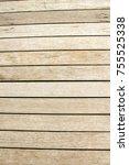 wood back ground   Shutterstock . vector #755525338