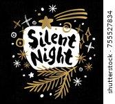 silent night merry christmas...   Shutterstock .eps vector #755527834