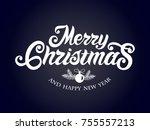 merry christmas vector text... | Shutterstock .eps vector #755557213