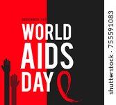 1st december world aids day... | Shutterstock .eps vector #755591083