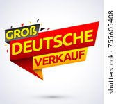 gro  deutsche verkauf  german...   Shutterstock .eps vector #755605408