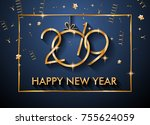2019 happy new year background... | Shutterstock .eps vector #755624059
