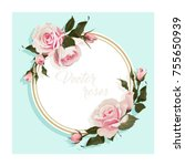 romantic card with roses...   Shutterstock .eps vector #755650939