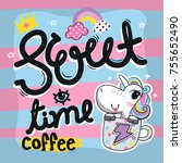 sweet time coffee. hand drawn... | Shutterstock .eps vector #755652490