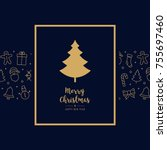 christmas tree icon card... | Shutterstock .eps vector #755697460