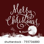 santa. merry christmas.   Shutterstock . vector #755736880