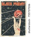 black friday poster. stylized... | Shutterstock .eps vector #755737036