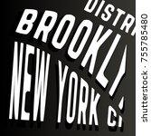 t shirt print design. brooklyn... | Shutterstock .eps vector #755785480