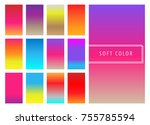 set of soft colorful gradients... | Shutterstock .eps vector #755785594