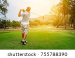 male golfer finishing his... | Shutterstock . vector #755788390