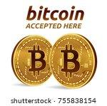 bitcoin accepted sign emblem.... | Shutterstock .eps vector #755838154