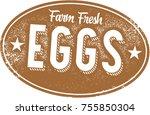 farm fresh eggs vintage sign | Shutterstock .eps vector #755850304