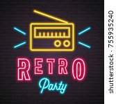 neon light glowing retro party... | Shutterstock .eps vector #755935240