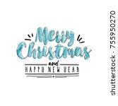 merry christmas and happy new... | Shutterstock . vector #755950270