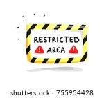 restricted area sign doodle | Shutterstock .eps vector #755954428