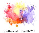 water colorful stains bright... | Shutterstock . vector #756007948