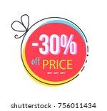 30   off price round sticker...   Shutterstock .eps vector #756011434