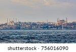 blue mosque  hagia sophia and...   Shutterstock . vector #756016090