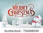 christmas greeting card with... | Shutterstock .eps vector #756088540