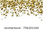 abstract background of falling... | Shutterstock .eps vector #756101104