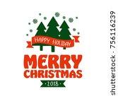 happy holiday illustration.... | Shutterstock .eps vector #756116239