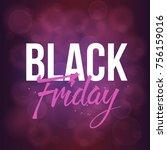 abstract vector black friday... | Shutterstock .eps vector #756159016
