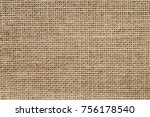 burlap background and texture | Shutterstock . vector #756178540