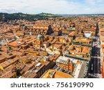 aerial view of piazza maggiore...   Shutterstock . vector #756190990