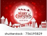 merry christmas and happy new... | Shutterstock .eps vector #756195829