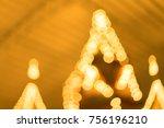 blurred light from christmas... | Shutterstock . vector #756196210