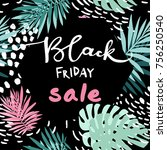black friday tropic leaves... | Shutterstock .eps vector #756250540