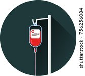 medical drip icon   blood bag... | Shutterstock .eps vector #756256084