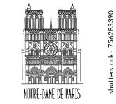 hand drawn sketch of the notre... | Shutterstock .eps vector #756283390