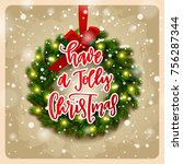 christmas greeting card with... | Shutterstock .eps vector #756287344