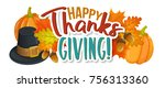 thanksgiving day greetings and... | Shutterstock .eps vector #756313360