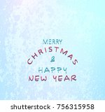 christmas and new year greeting ... | Shutterstock .eps vector #756315958