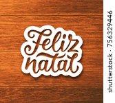 feliz natal portuguese merry... | Shutterstock .eps vector #756329446
