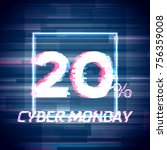 cyber monday sale discount... | Shutterstock .eps vector #756359008