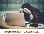 asian businesswoman stress from ... | Shutterstock . vector #756364633